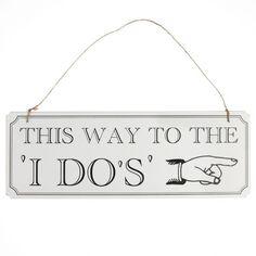 'I do' wedding sign