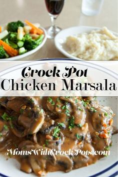 Crock Pot Chicken Marsala - A great meal for dinner, with pasta or vegetables.