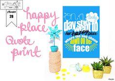 Create 30 – No. 28 – Happy Place Quote Print at www.elistonbutton.com - Eliston Button - That Crafty Kid – Art, Design, Craft & Adventure.
