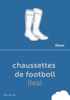 Chaussettes de footboll #flience #sport #soccer #english #education #flashcard #language French Flashcards, Language, Wellness, English, Sport, Memes, Design, Socks, Speech And Language