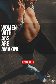 Women With Abs Are Amazing