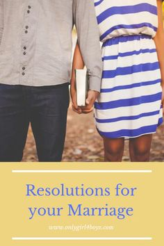 Marriage Resolutions for the New Year - Onlygirl4boyz #marriage #marriagehelp #resolutions