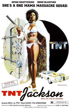 Jeanne Bell is a One-Woman Massacre Squad in the fun 1975 blaxploitation film TNT Jackson! Ships fast. 11x17 inches.