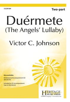 Duermete (The Angels' Lullaby); Middle School; Easy SA; Ballad