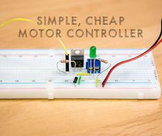 Picture of Simple, Cheap Motor Controller