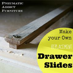 DIY:  How to Build Your Own Drawer Slides - detailed tutorial that shows each step - via  www.pneumaticaddict.com
