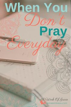 Do you struggle to pray everyday? Do you feel guilty for not spending time with God in prayer regularly? I think this quilt comes from a faulty understanding of what prayer is. We have made it into a religious practice rather than a relationship. This post is for When You Don't Pray Everyday
