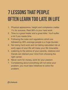7 lessons that people often learn too late in life...