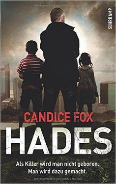 Hades: Thriller (suhrkamp taschenbuch): Amazon.de: Thomas Wörtche, Candice Fox, Anke Caroline Burger: Bücher