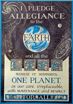 I Pledge Allegiance to the Earth, via Flickr.