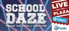 """""""School Daze"""" themed LIVE on the Plaza mentioned in The Lost Ogle's """"Friday Night in the Big Town"""""""