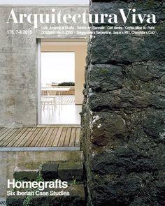 Arquitectura Viva. Nº 176 (7/8 2015). Homegrafts: Six Iberian Case Studies.  Sumario: http://www.arquitecturaviva.com/en/Shop/Issue/Details/404 No catálogo: http://kmelot.biblioteca.udc.es/record=b1179679~S1*gag
