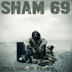 Sham 69 - It'll End In Tears (2015) - Musica in download