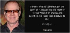 TOP 25 QUOTES BY DANNY ELFMAN   A-Z Quotes