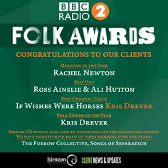 Birnam CD would like to offer massive congratulations to our clients who won at last night's BBC Radio 2 Folk Awards!  For the full list of winners, see; http://www.bbc.co.uk/music/articles/3909674d-ef60-4861-806a-83132f72a126