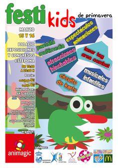 Y en Marzo nos vamos a Estepona, el primer FESTIKIDS se inaugura el 15 de Marzo de 2014, y de nuevo en Animagic apostamos por la diversión Familiar, con este cartel os presentamos FESTIKIDS 2014