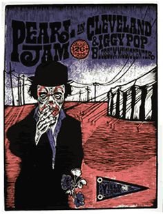 Pearl Jam w/ Iggy Pop - silkscreen concert poster (click image for more detail) Artist: Ames Design Venue: Blossom Music Center Location: Cleveland, OH Concert Date: Edition: not signed Music Pics, Art Music, Pearl Jam Albums, Bob Marley Concert, Blossom Music Center, Pearl Jam Posters, Concert Posters, Music Posters, Rock Band Posters