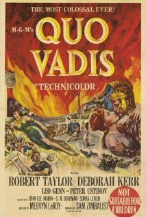 Quo Vadis Poster. I just love movies about historical events. A fierce Roman general becomes infatuated with a beautiful Christian hostage and begins questioning the tyrannical leadership of the despot Emperor Nero.