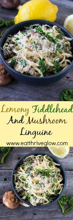Lemony Fiddlehead and Mushroom Linguine - Eat Thrive Glow