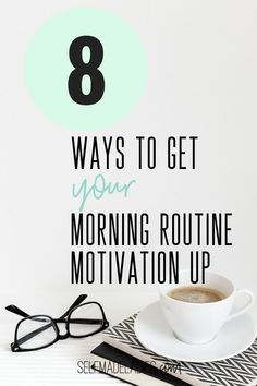 You know that having a Morning Routine is a great way to start the day more successful, but you don't find the motivation to get up at 5 am every day? 8 best ways to motivate yourself to keep up with your morning routine, how to start a morning routine tips. perfect morning routine keep up your morning habits, morning motivation a morning schedule. self-development tips, personal growth, daily routine.