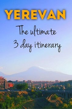Our guest post for the awesome Mel B Travel blog! Here's our ultimate three day itinerary for Yerevan in Armenia.