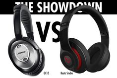 Bose QC15 vs. Beats Studio | WHAT'S THE WORD?