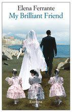 Memories From Books: My Brilliant Friend by Elena Ferrante