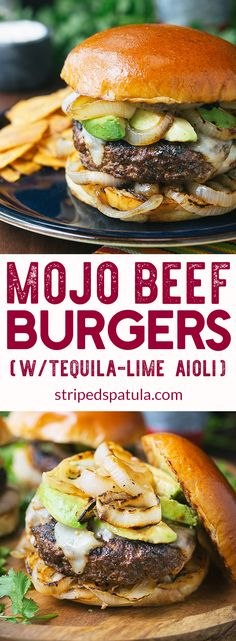 Burgers | Burger Recipes | Mojo Sauce | Grilling Recipes | Summer Recipes
