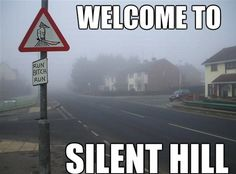 silent hill is the scariest movie ever though
