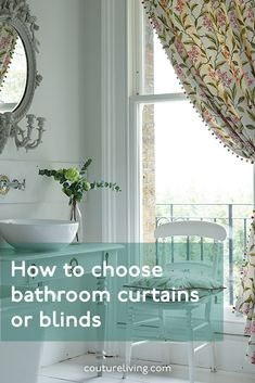 Find out how to choose the right bathroom curtains and blinds in our latest blog post.