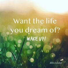 Dreams do come true rarely do they come knocking at the door. They are already in the room where you live. Start looking for the signs, start saying yes to opportunities you're scared to take and believe you are meant to play these dreams out.  #lifequotes #jilllodatoquotes #careerquotes #lovequotes