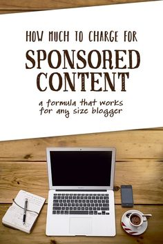 How to set sponsored post rates for your blog - a formula to understand what your value is and why brands will pay it!
