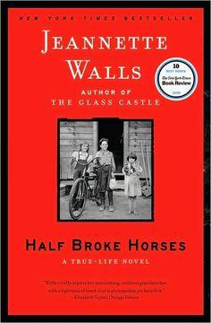 Half-Broke Horses by Jeannette Walls