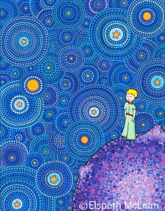 """Be the reason someone believes in the goodness of people."" Artist copyright Elspeth McLean Title The Cosmic Little Prince ♥ lis Dot Art Painting, Mandala Painting, Theme Tattoo, Elspeth Mclean, Mandala Dots, The Little Prince, Visionary Art, Aboriginal Art, Rock Art"