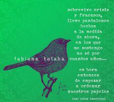 Parte de un poema de Raúl Aráoz Anzoátegui  http://misagapantos.blogspot.com.ar/