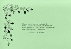Charlie Brown Quote Made on Typewriter  Art Quote Wall Art - There are three things I have learned never to discuss w/ people Great Pumpkin by FlightOfFancyPrints on Etsy
