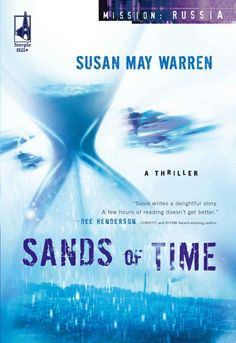 Sands of Time (Mission: Russia) - Kindle edition by Susan May Warren. Religion & Spirituality Kindle eBooks @ Amazon.com.