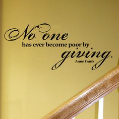 No One Has Ever Become Poor By Giving. Quote by Anne Frank  by SimplySilhouetteDesigns