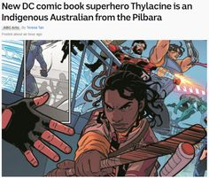 New DC comic book superhero Thylacine is an Indigenous Australian from the Pilbara - ABC News Dc Comic Books, Comic Book Heroes, Comics Story, A Comics, Captain Boomerang, Aboriginal History, Marvel Films, Kids Tv, Wild Dogs