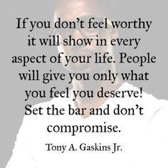 Set the bar... Tony A. Gaskins Jr.