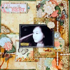 You Are The Best Layout by Irene Tan using BoBunny Felicity collection
