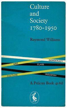 """Culture & Society"" by Raymond Williams."