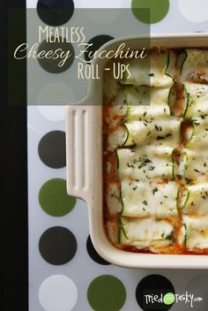 Meatless Cheesy Zucchini Roll-Ups. Seriously amazing! I can't wait to try these out.