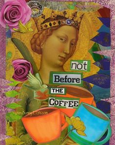 Not before the coffee