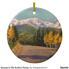 Autumn In The Rockies Vintage Ornament