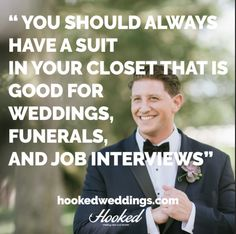 You should always have a #suit for many purposes.