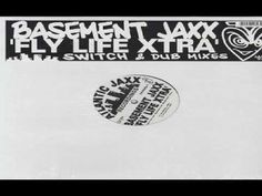 Basement Jaxx - Flylife (Brix Mix)