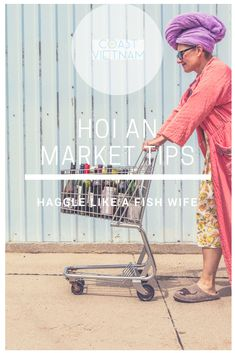 The cult travel guide to Hoi An: Market Edition. Travel, haggle, eat and sightsee your way through Hoi An without committing a single cultural faux pas Vietnam Travel Guide, Hoi An, Over The Moon, Travel Guides, Baby Strollers, Stuff To Do, Coast, Explore, Marketing