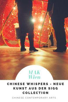 Chinese Whisper – Die Sammlung Sigg zu Gast im MAK Wien