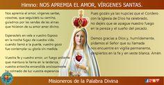 MISIONEROS DE LA PALABRA DIVINA: HIMNO LAUDES - NOS APREMIA EL AMOR, VÍRGENES SANTA...